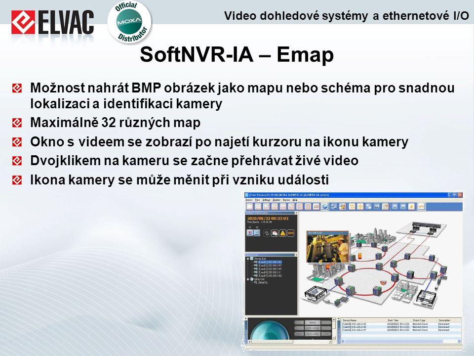 Možnost nahrát BMP obrázek jako mapu nebo schéma pro snadnou lokalizaci a identifikaci kamery Maximálně 32 různých map Okno s videem se zobrazí po naj