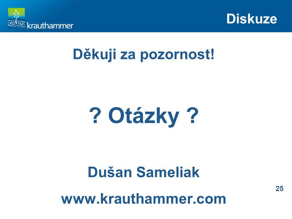 25 Diskuze vcem Děkuji za pozornost! ? Otázky ? Dušan Sameliak www.krauthammer.com