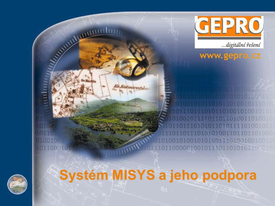 Systém MISYS a jeho podpora www.gepro.cz