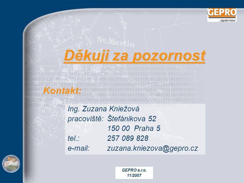 GEPRO s.r.o.11/2007 Kontakt: Kontakt: Ing.