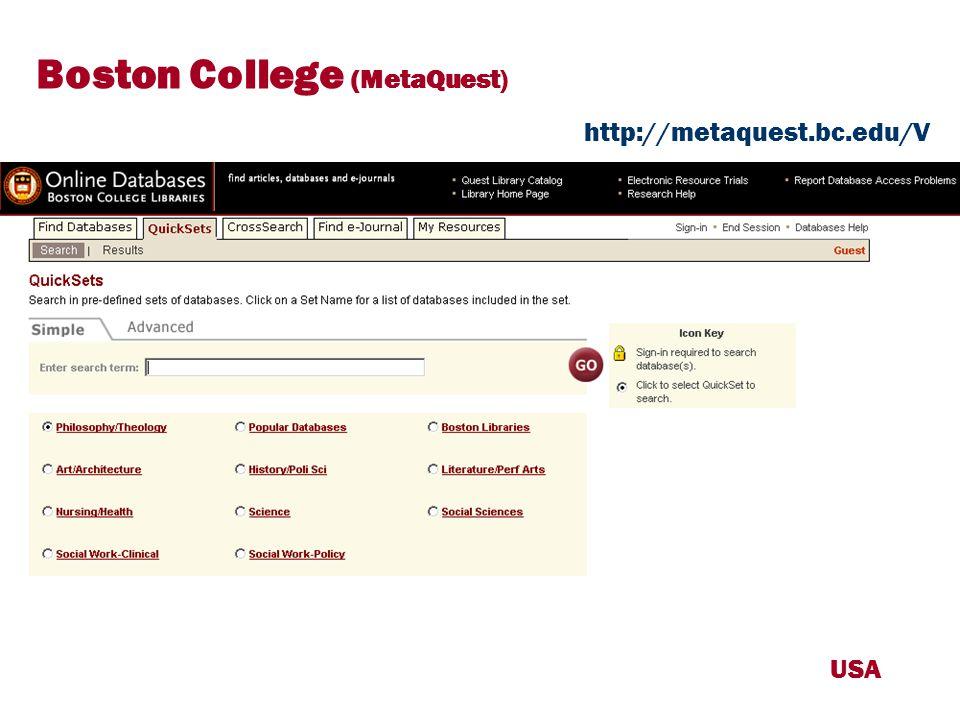 USA Boston College (MetaQuest) http://metaquest.bc.edu/V