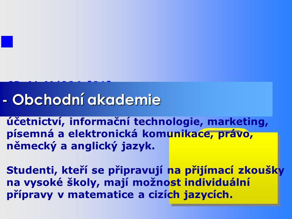 STUDIJNÍ OBORY - Počítače a programování - Obchodní akademie - Cestovní ruch 63-41-M/004 [02] Odborné předměty jsou zaměřeny na marketing a management cestovního ruchu, ekonomiku, psychologii, průvodcovské služby, větší hodinovou dotaci cizích jazyků.