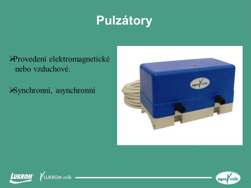 Pulzátory  Provedení elektromagnetické nebo vzduchové.  Synchronní, asynchronní