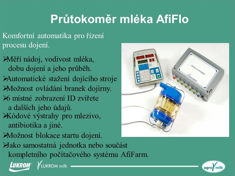Průtokoměr mléka AfiFlo  Měří nádoj, vodivost mléka, dobu dojení a jeho průběh.  Automatické stažení dojícího stroje  Kódové výstrahy pro mlezivo,