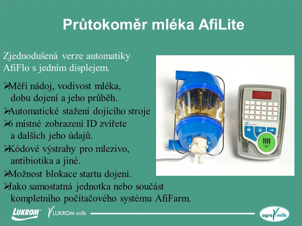 Průtokoměr mléka AfiLite  Měří nádoj, vodivost mléka, dobu dojení a jeho průběh.  Automatické stažení dojícího stroje  Kódové výstrahy pro mlezivo,