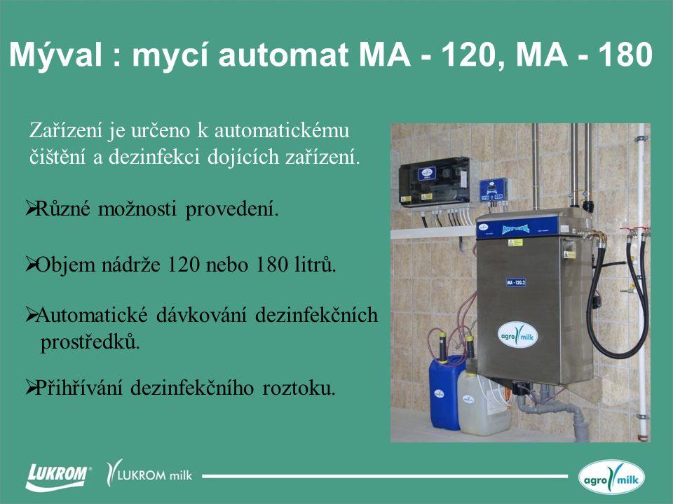 Mýval : mycí automat MA - 120, MA - 180  Různé možnosti provedení.  Objem nádrže 120 nebo 180 litrů.  Přihřívání dezinfekčního roztoku.  Automatic