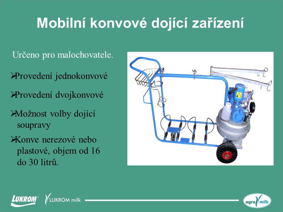 Mobilní konvové dojící zařízení  Provedení jednokonvové Určeno pro malochovatele.  Možnost volby dojící soupravy  Provedení dvojkonvové  Konve ner
