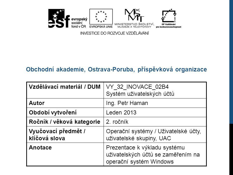 Vzdělávací materiál / DUMVY_32_INOVACE_02B4 Systém uživatelských účtů AutorIng.