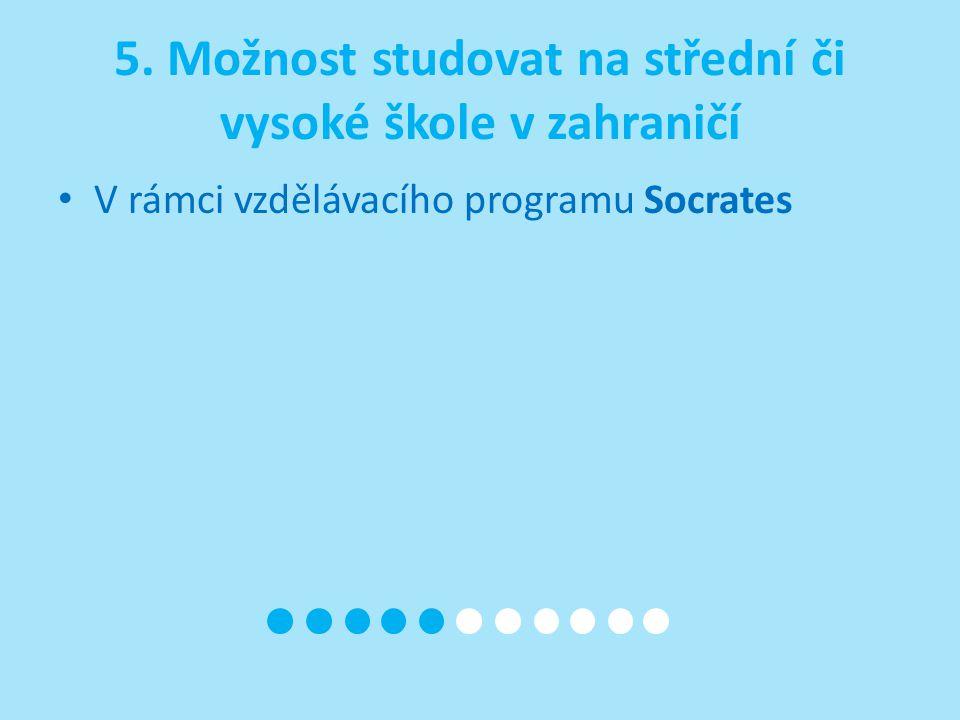 V rámci vzdělávacího programu Socrates
