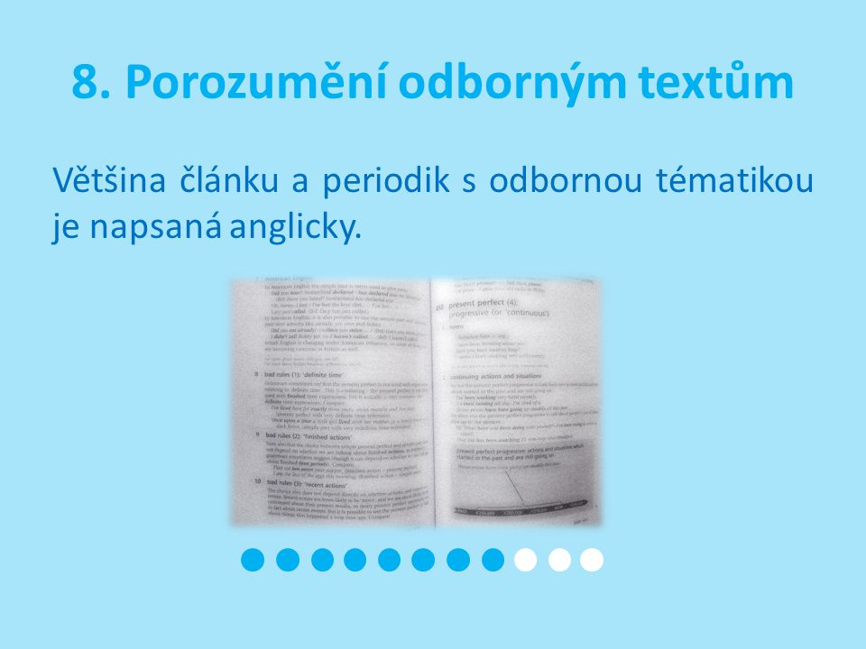 Většina článku a periodik s odbornou tématikou je napsaná anglicky.