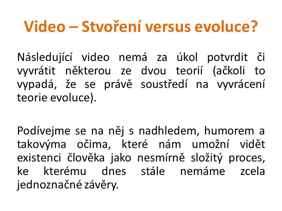 Video – Stvoření versus evoluce.