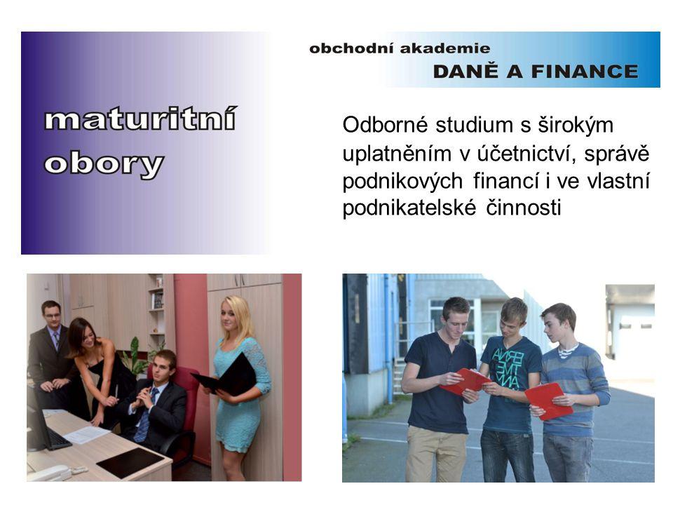 Odborné studium s širokým uplatněním v účetnictví, správě podnikových financí i ve vlastní podnikatelské činnosti