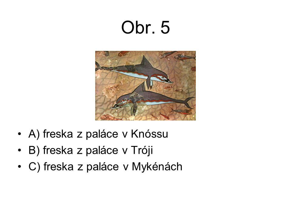 Obr. 5 A) freska z paláce v Knóssu B) freska z paláce v Tróji C) freska z paláce v Mykénách