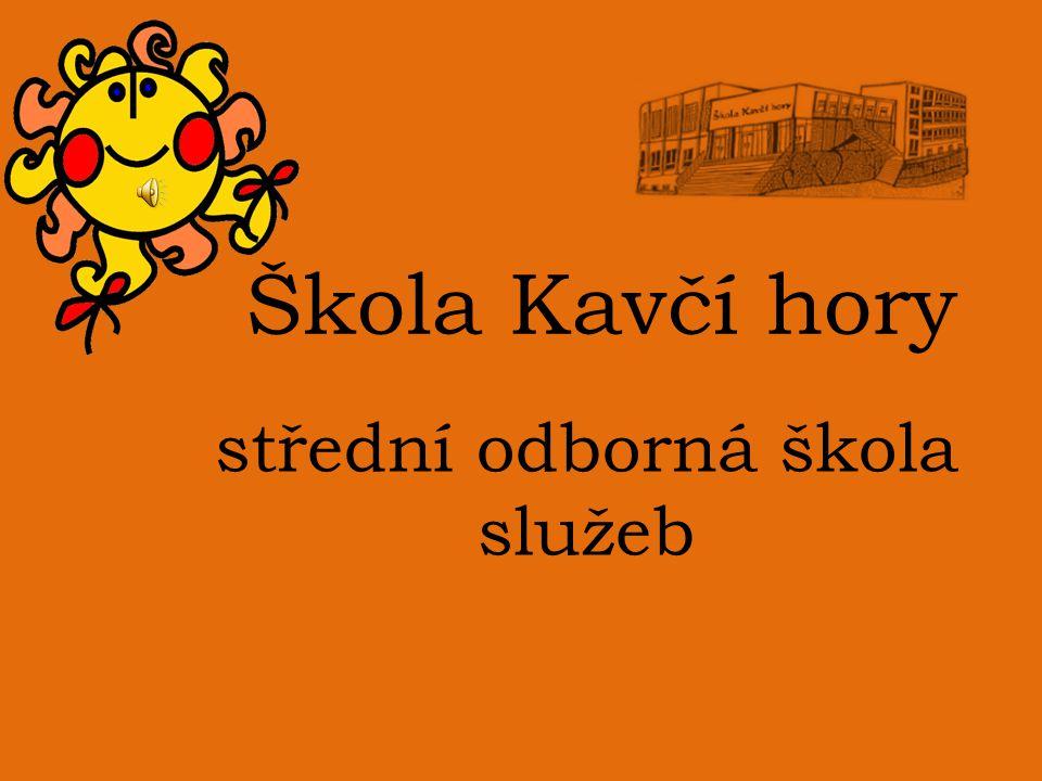 Škola Kavčí hory střední odborná škola služeb