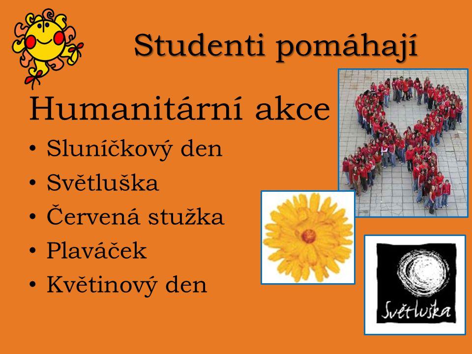 Studenti pomáhají Humanitární akce Sluníčkový den Světluška Červená stužka Plaváček Květinový den