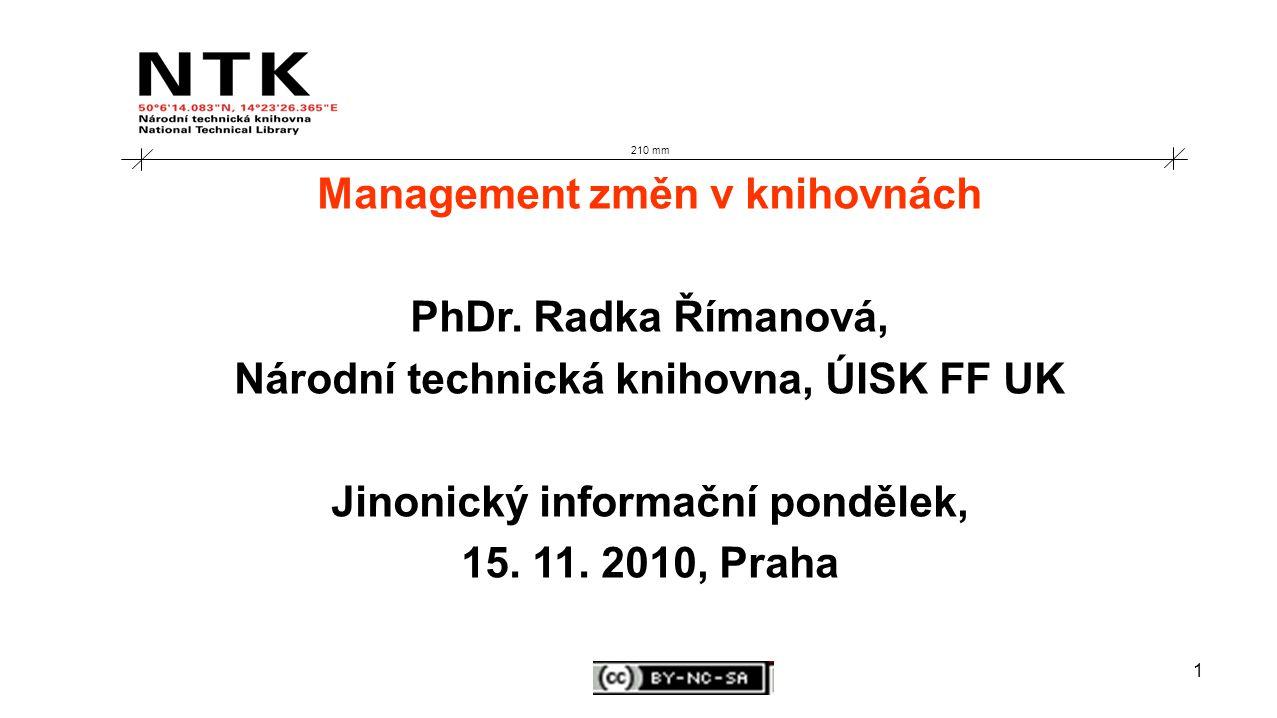 1 210 mm Management změn v knihovnách PhDr.