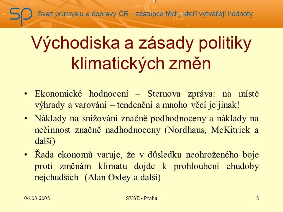 Svaz průmyslu a dopravy ČR - zástupce těch, kteří vytvářejí hodnoty Východiska a zásady politiky klimatických změn Ekonomické hodnocení – Sternova zpr