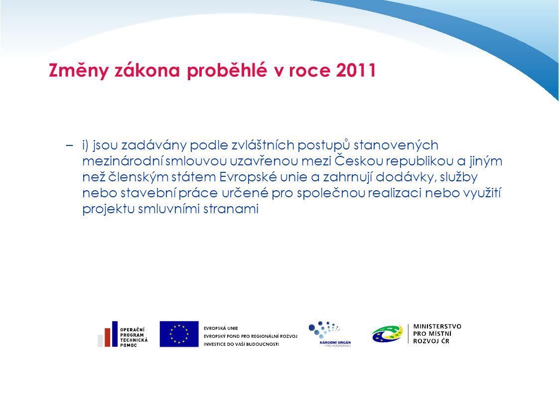 –i) jsou zadávány podle zvláštních postupů stanovených mezinárodní smlouvou uzavřenou mezi Českou republikou a jiným než členským státem Evropské unie
