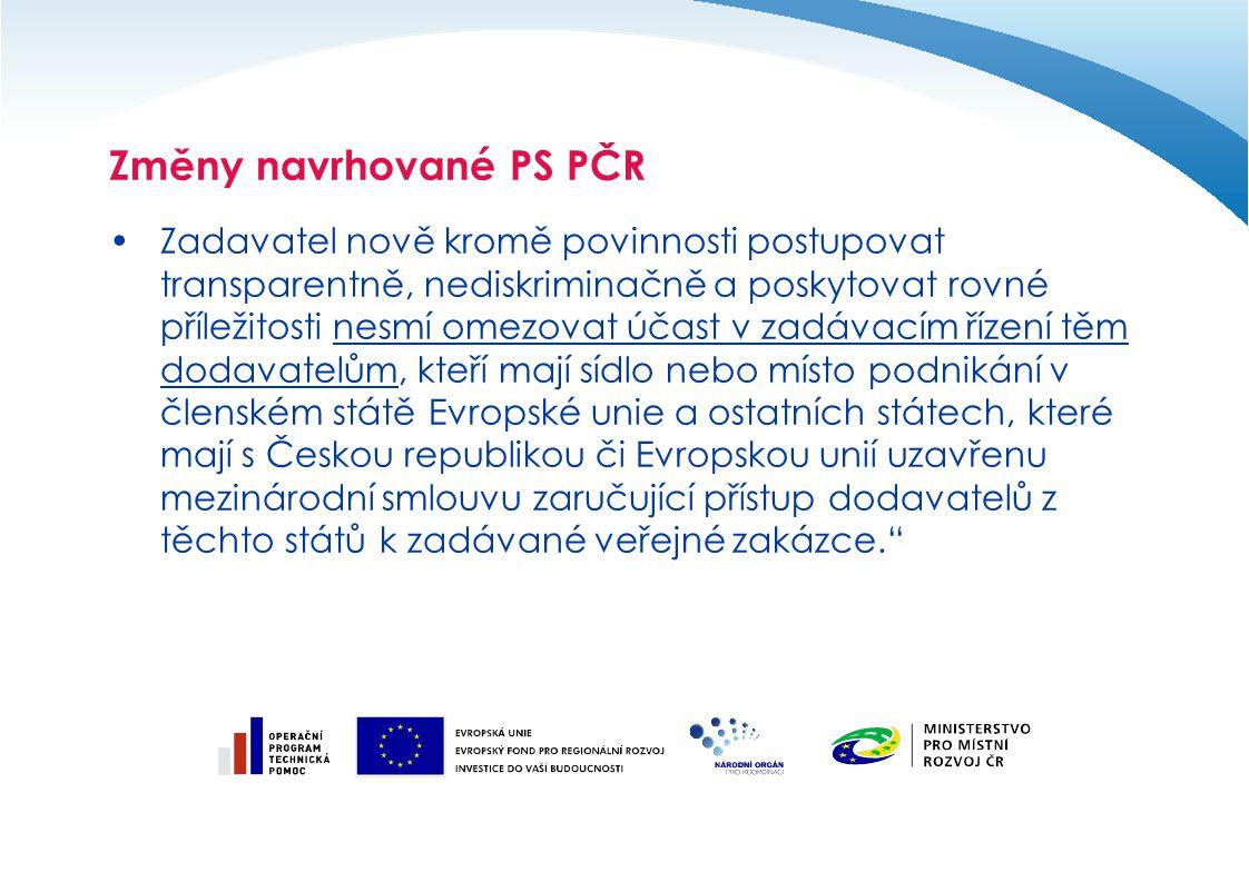 Zadavatel nově kromě povinnosti postupovat transparentně, nediskriminačně a poskytovat rovné příležitosti nesmí omezovat účast v zadávacím řízení těm