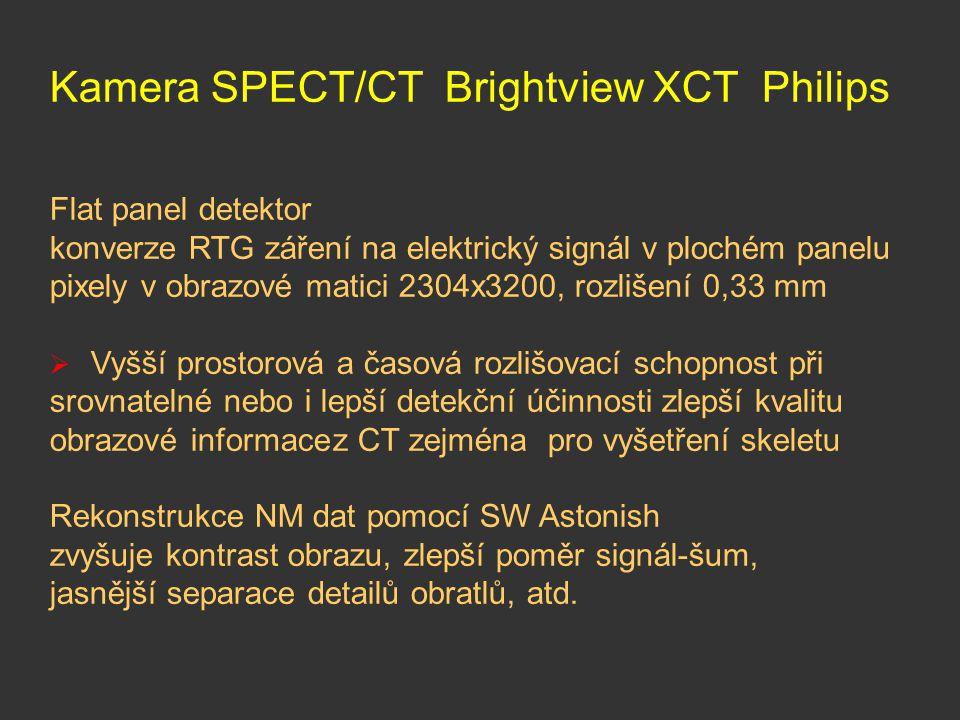 Kamera SPECT/CT Brightview XCT Philips Flat panel detektor konverze RTG záření na elektrický signál v plochém panelu pixely v obrazové matici 2304x320