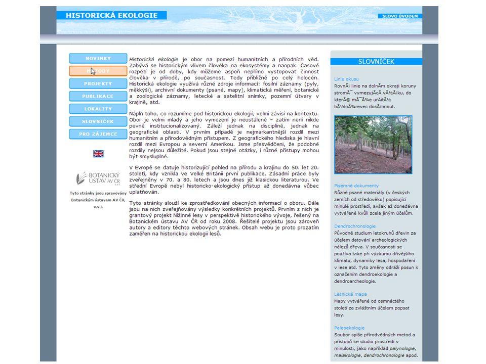 (4 spp.) (9 spp.) (7 spp.) (18 spp.) (5 spp.) (3 spp.) Milovický les: zastoupení skupin diagnostických druhů: mění se statisticky definované diagnostické druhy vyšších syntaxonů české vegetace (Chytrý et Tichý 2003)