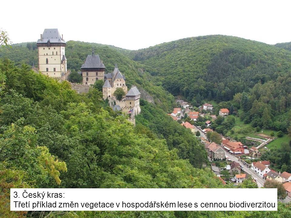 3. Český kras: Třetí příklad změn vegetace v hospodářském lese s cennou biodiverzitou
