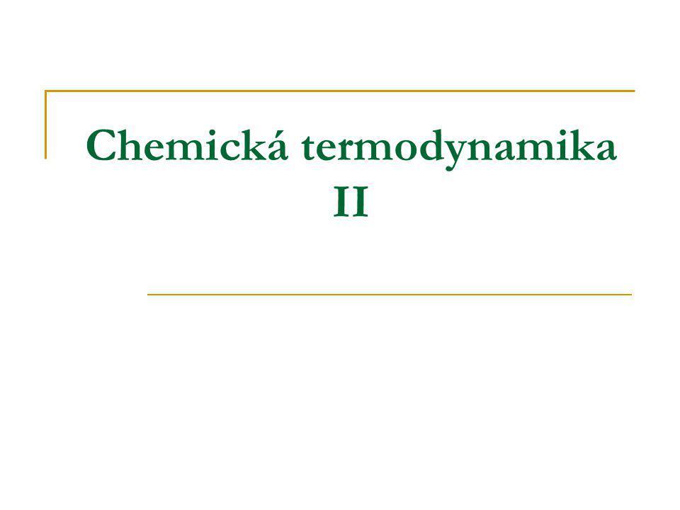 Chemická termodynamika II
