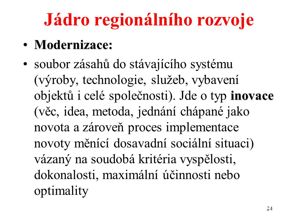 23 Modernizace a regionální rozvoj (viz též NRP)/rozvoj venkova