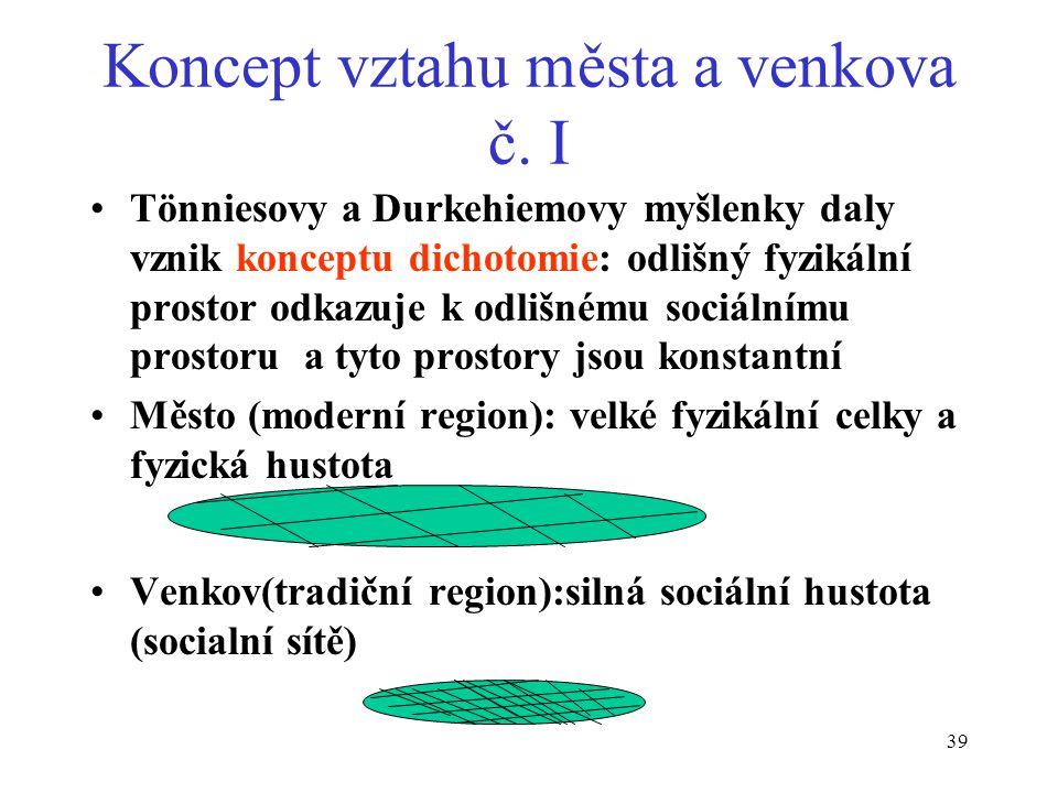 38 Rozlišení tradiční a moderní společnosti (F. Tönnies - 1887) Tradiční společnost gemeinschaft přirozená (spontánní, od srdce) vůle převažuje -- pok