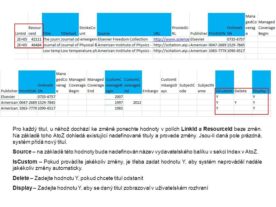Pro zpětné nahrání seznamu editovaných/přidávaných/odebíraných titulů postačí jen vybrat uložený soubor ve formátu.txt nebo.csv v kódování Unicode z Vašeho počítače a potvrdit tlačítkem Upload.