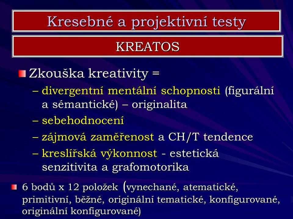 Zkouška kreativity = –divergentní mentální schopnosti (figurální a sémantické) – originalita –sebehodnocení –zájmová zaměřenost a CH/T tendence –kresl