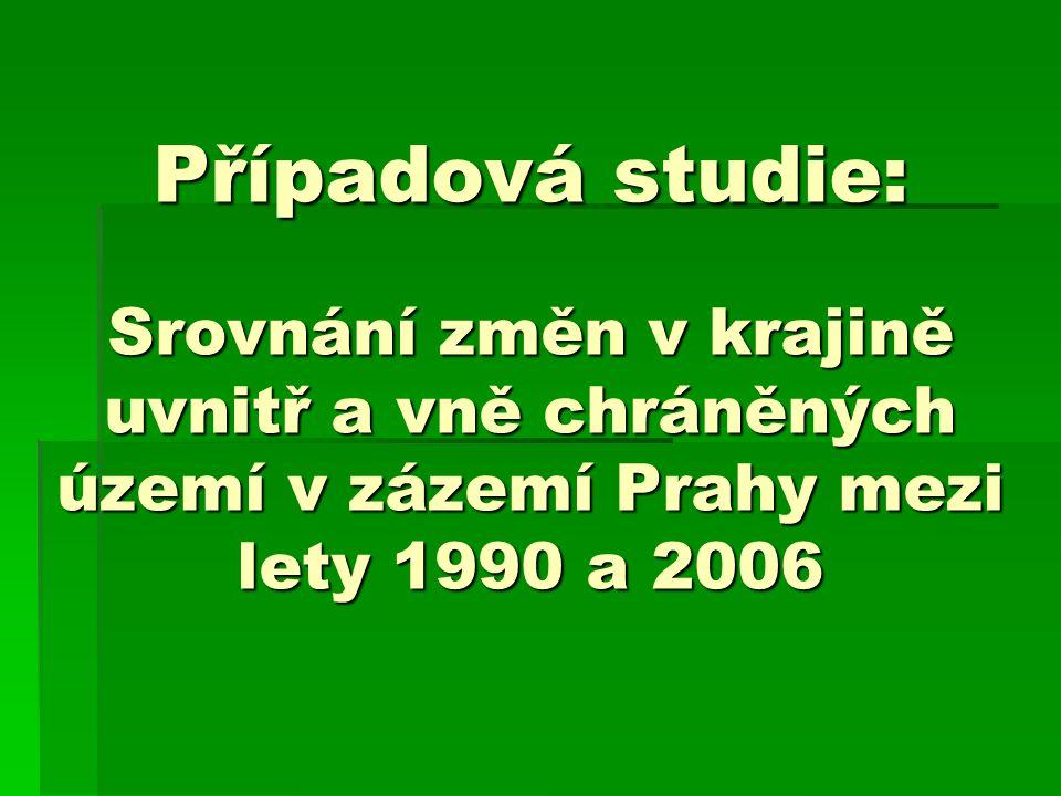 Případová studie: Srovnání změn v krajině uvnitř a vně chráněných území v zázemí Prahy mezi lety 1990 a 2006