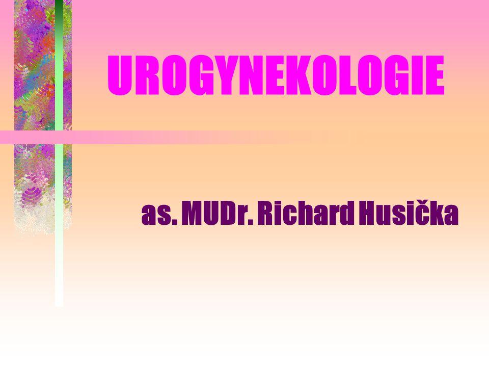 UROGYNEKOLOGIE as. MUDr. Richard Husička