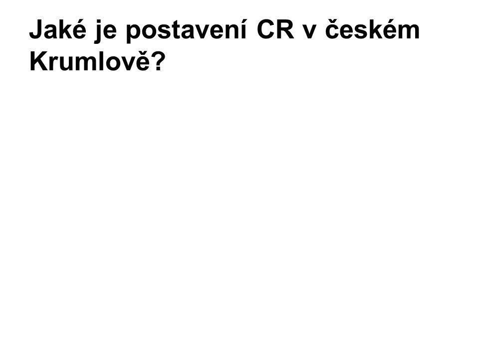 Jaké je postavení CR v českém Krumlově?