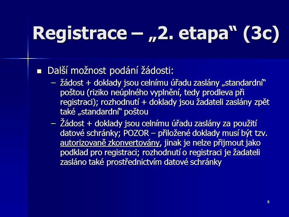 9 Změny údajů, žádost o zrušení (4a) Pro zaregistrované hospodářské subjekty platí povinnost nahlašování změn údajů (výpis z rejstříku) Pro zaregistrované hospodářské subjekty platí povinnost nahlašování změn údajů (výpis z rejstříku) Žádost o zrušení registrace v rejstříku EORI může být podána z důvodu: Žádost o zrušení registrace v rejstříku EORI může být podána z důvodu: –Zániku subjektu nebo ukončení činnosti, např.