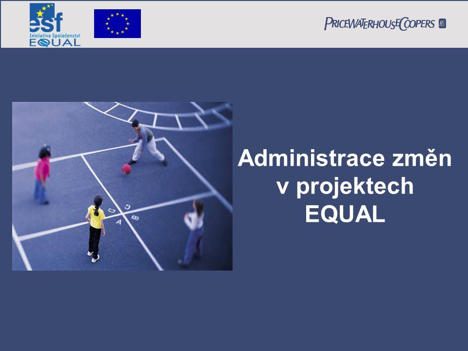 Administrace změn v projektech EQUAL