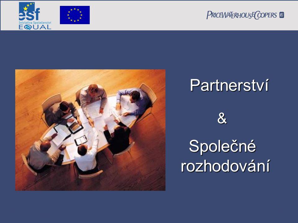 PricewaterhouseCoopers Date Page 12 Partnerství Společnérozhodování &