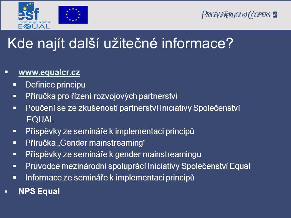 PricewaterhouseCoopers Date Page 32  www.equalcr.cz www.equalcr.cz  Definice principu  Příručka pro řízení rozvojových partnerství  Poučení se ze