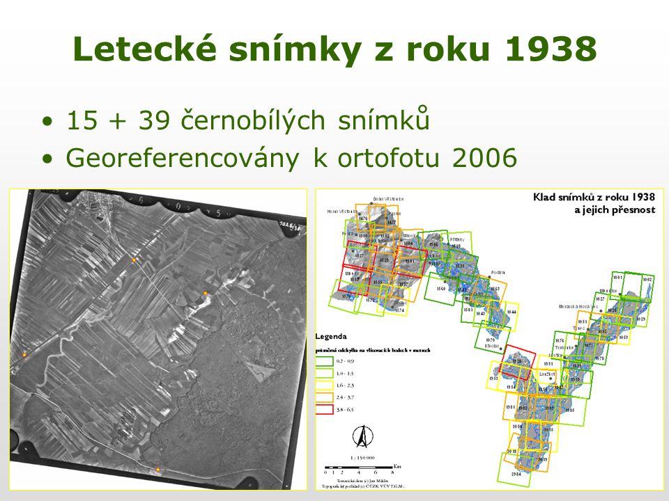 Letecké snímky z roku 1938 15 + 39 černobílých snímků Georeferencovány k ortofotu 2006