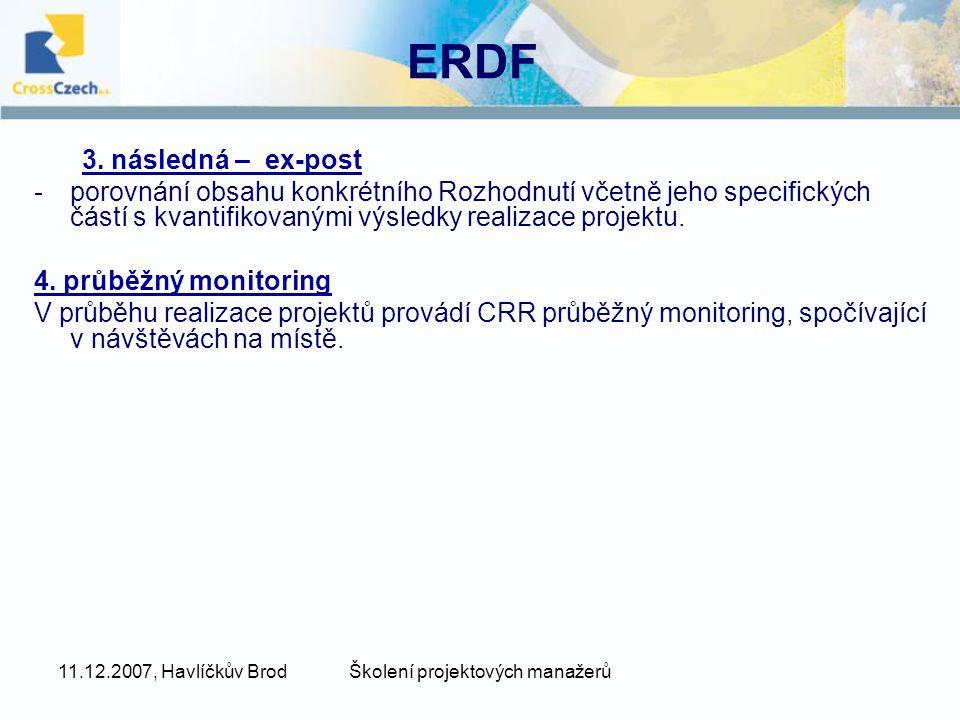 11.12.2007, Havlíčkův BrodŠkolení projektových manažerů ERDF 3.