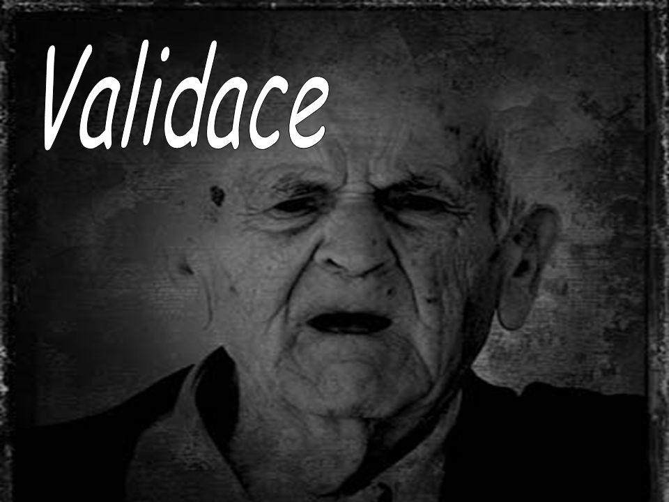 """VALIDACE – """"obrat o 180°´ 4 Metoda empatické komunikace s velmi starými lidmi s demencí 4 bere do úvahy všechny složky starého člověka, pracuje s jeho životním příběhem 4 CÍL: obnovit důstojnost, zvýšit sebehodnocení, zmírnit úzkost a zabránit ústupu do vegetace"""