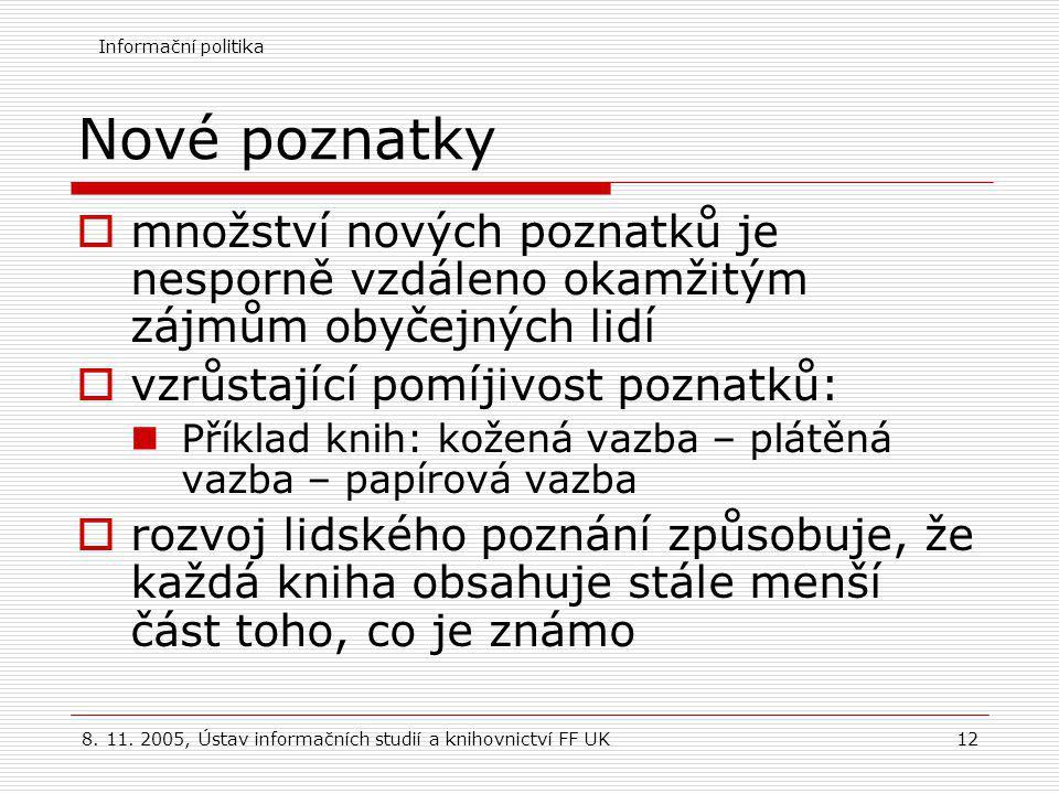 Informační politika 8.11.