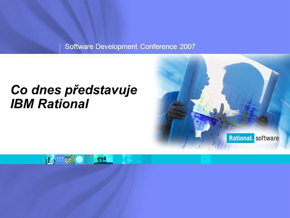 Software Development Conference 2007 Důležité informační zdroje  Partnerworld  http://www.ibm.com/partnerworld http://www.ibm.com/partnerworld  Developerworks - Rational  http://www-128.ibm.com/developerworks/rational http://www-128.ibm.com/developerworks/rational  Rational Forums  http://www-128.ibm.com/developerworks/forums/dw_rforums.jsp http://www-128.ibm.com/developerworks/forums/dw_rforums.jsp  Rational Certification Center  http://www-03.ibm.com/certify/certs/rl_index.shtml http://www-03.ibm.com/certify/certs/rl_index.shtml  UML Resource Center  http://www-306.ibm.com/software/rational/uml http://www-306.ibm.com/software/rational/uml  Rational Redbooks  http://www.redbooks.ibm.com http://www.redbooks.ibm.com  Rational User Groups  http://www.rational-ug.org http://www.rational-ug.org