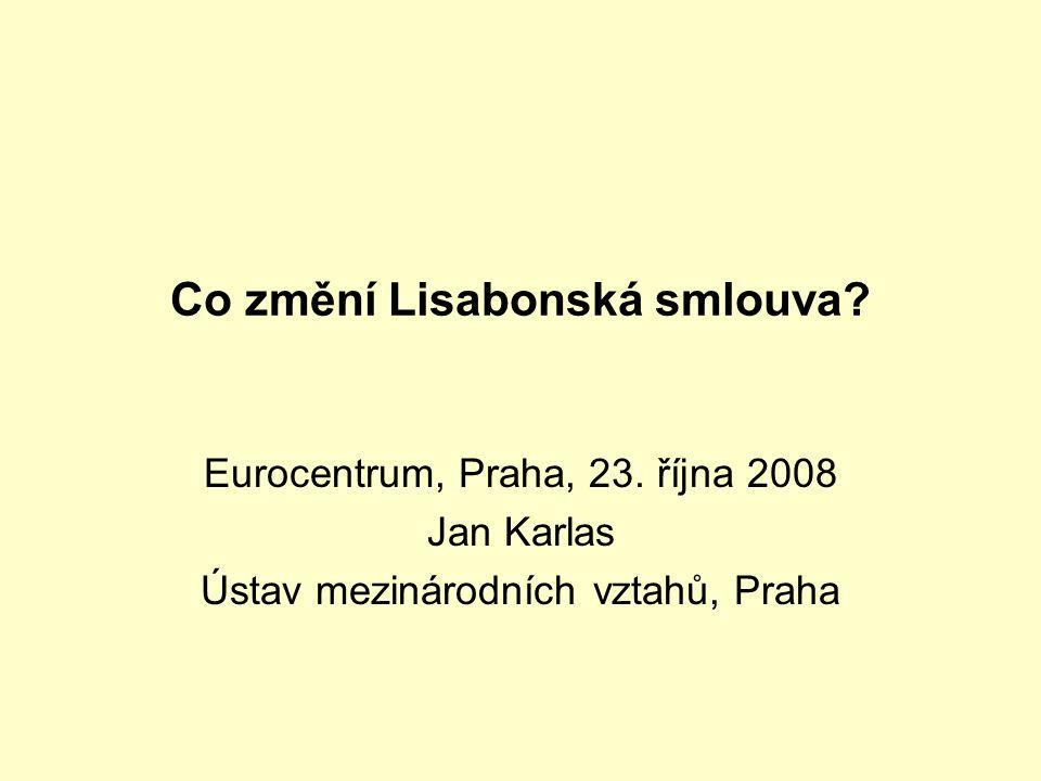 Co změní Lisabonská smlouva. Eurocentrum, Praha, 23.
