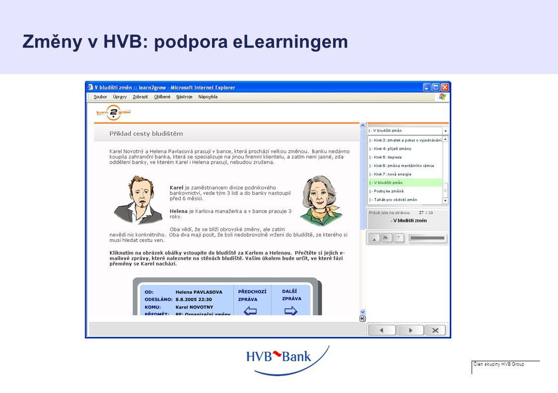 Člen skupiny HVB Group Změny v HVB: podpora eLearningem