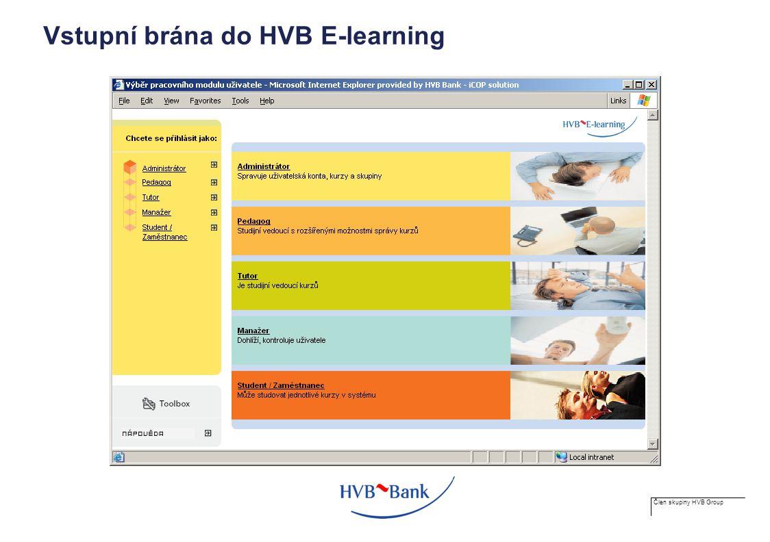 Člen skupiny HVB Group Vstupní brána do HVB E-learning