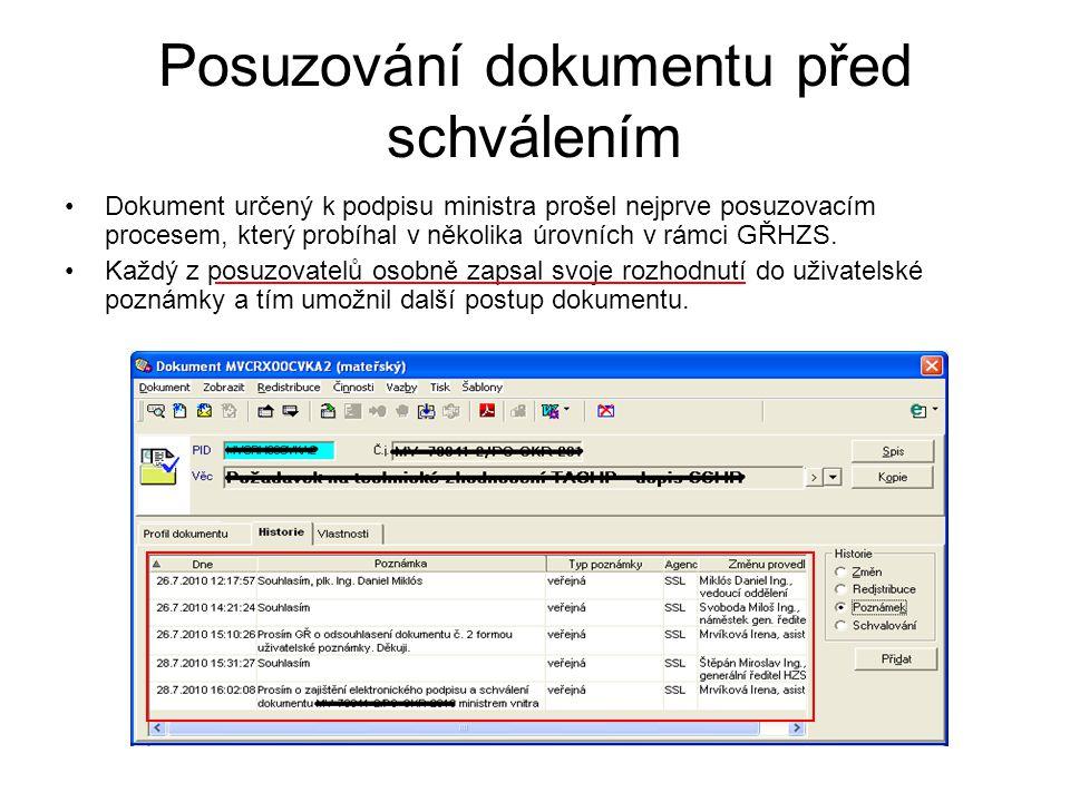 Posuzování dokumentu před schválením Dokument určený k podpisu ministra prošel nejprve posuzovacím procesem, který probíhal v několika úrovních v rámc