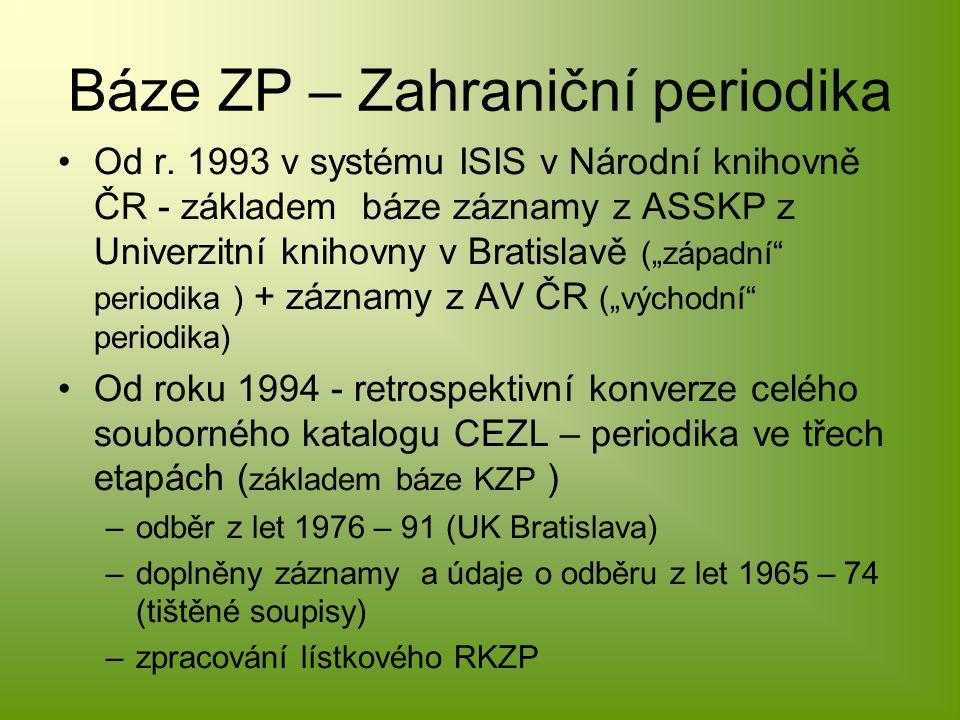 Báze ZP – Zahraniční periodika Od r.