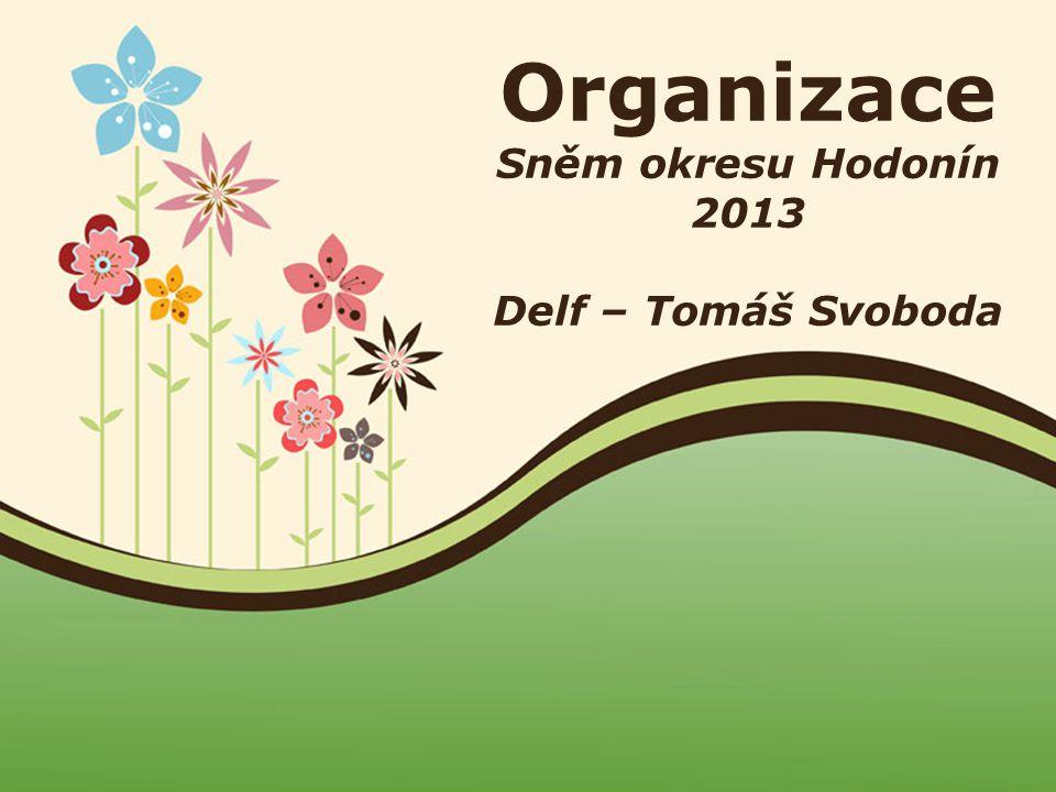 Page 1 Organizace Sněm okresu Hodonín 2013 Delf – Tomáš Svoboda