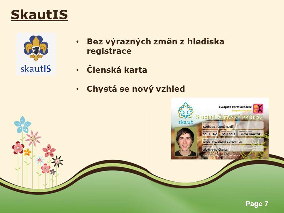 Page 7 SkautIS Bez výrazných změn z hlediska registrace Členská karta Chystá se nový vzhled